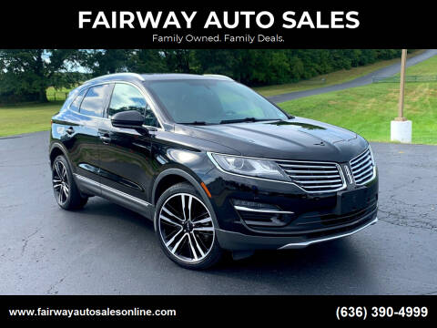 2017 Lincoln MKC for sale at FAIRWAY AUTO SALES in Washington MO