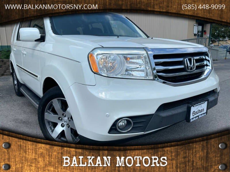 2013 Honda Pilot for sale at BALKAN MOTORS in East Rochester NY