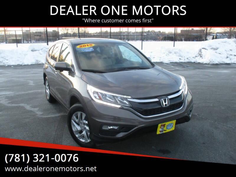 2015 Honda CR-V for sale at DEALER ONE MOTORS in Malden MA