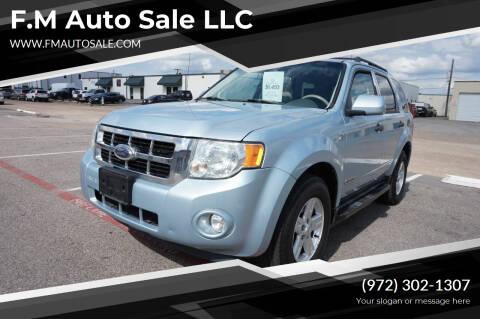 2008 Ford Escape Hybrid for sale at F.M Auto Sale LLC in Dallas TX