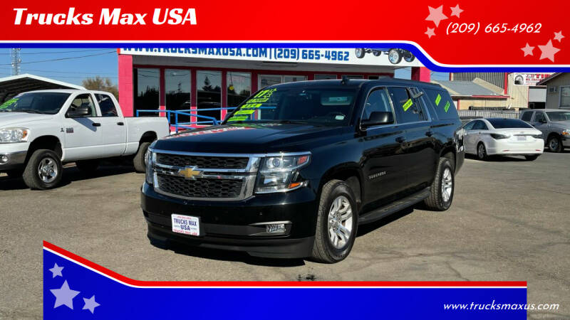 2017 Chevrolet Suburban for sale at Trucks Max USA in Manteca CA