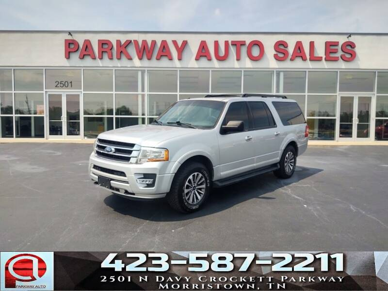 2017 Ford Expedition EL for sale at Parkway Auto Sales, Inc. in Morristown TN