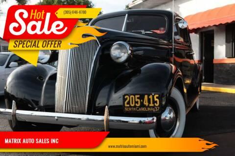 1937 Chevrolet Master Deluxe for sale at MATRIX AUTO SALES INC in Miami FL