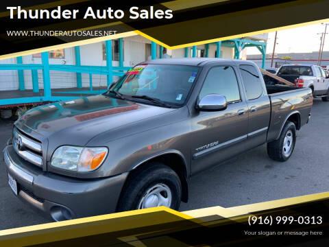 2005 Toyota Tundra for sale at Thunder Auto Sales in Sacramento CA