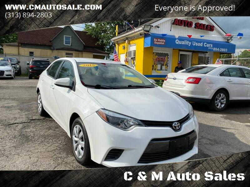 2015 Toyota Corolla for sale at C & M Auto Sales in Detroit MI