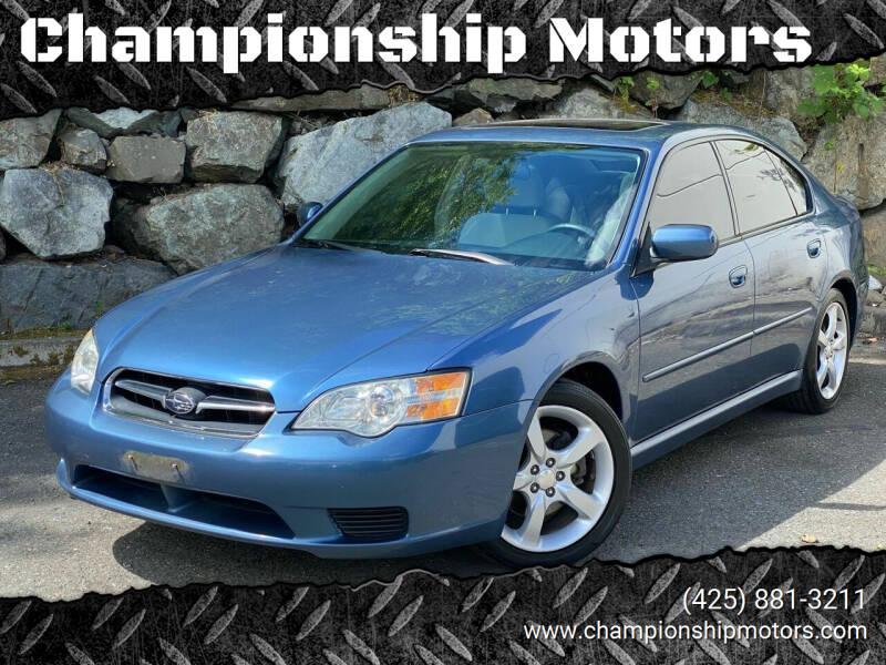 2007 Subaru Legacy for sale at Championship Motors in Redmond WA