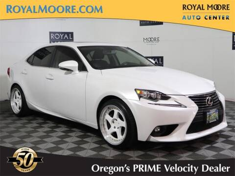 2016 Lexus IS 200t for sale at Royal Moore Custom Finance in Hillsboro OR