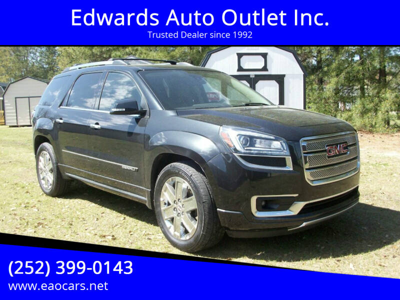 2015 GMC Acadia for sale at Edwards Auto Outlet Inc. in Wilson NC