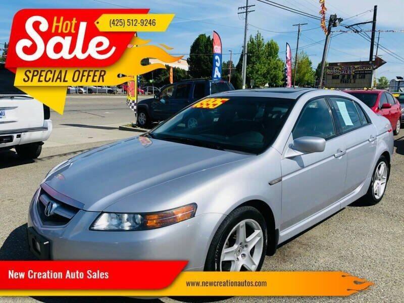 2005 Acura TL for sale at New Creation Auto Sales in Everett WA
