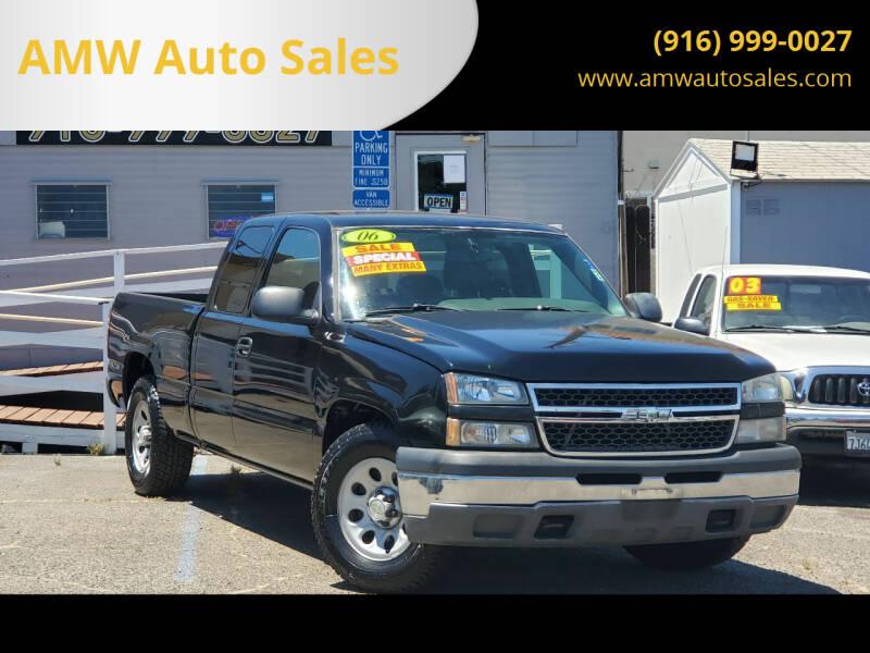 2006 Chevrolet Silverado 1500 for sale at AMW Auto Sales in Sacramento CA