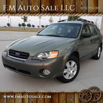 2005 Subaru Outback for sale at F.M Auto Sale LLC in Dallas TX