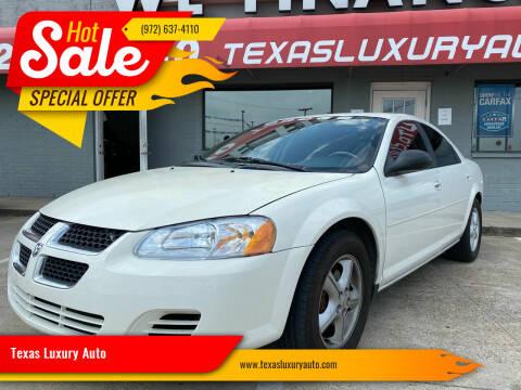 2006 Dodge Stratus for sale at Texas Luxury Auto in Cedar Hill TX
