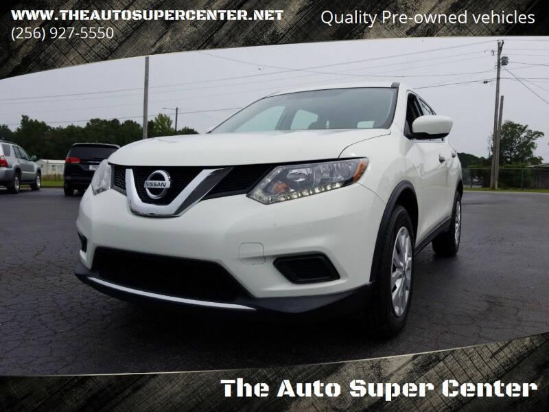2016 Nissan Rogue for sale at The Auto Super Center in Centre AL
