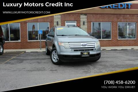 2007 Ford Edge for sale at Luxury Motors Credit Inc in Bridgeview IL