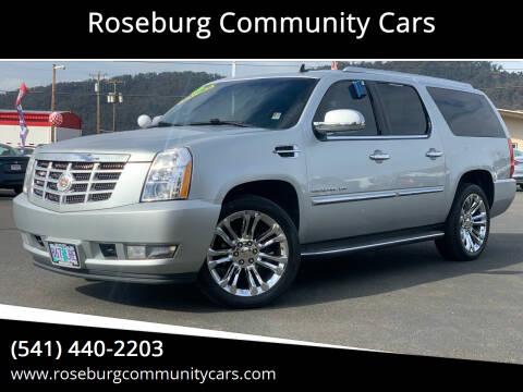 2013 Cadillac Escalade ESV for sale at Roseburg Community Cars in Roseburg OR