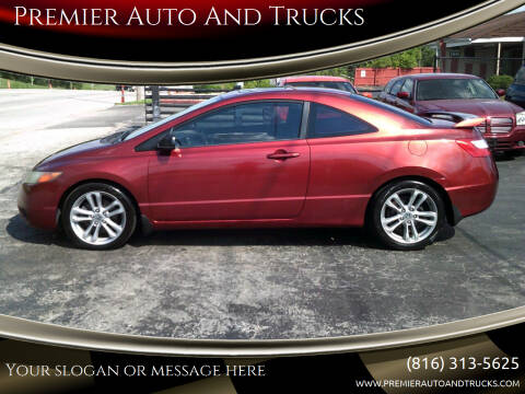 2007 Honda Civic for sale at Premier Auto And Trucks in Independence MO