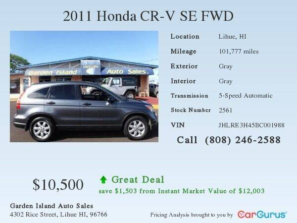 2011 Honda CR-V for sale at Garden Island Auto Sales in Lihue HI