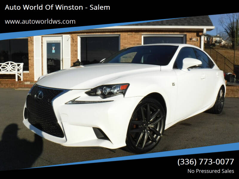 2014 Lexus IS 350 for sale at Auto World Of Winston - Salem in Winston Salem NC