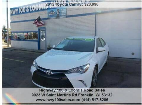 2015 Toyota Camry for sale at Highway 100 & Loomis Road Sales in Franklin WI