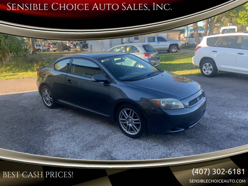 2007 Scion tC for sale at Sensible Choice Auto Sales, Inc. in Longwood FL