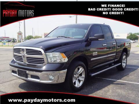 2014 RAM Ram Pickup 1500 for sale at Payday Motors in Wichita KS