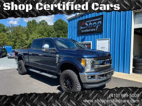 2017 Ford F-250 Super Duty for sale at Shop Certified Cars in Easton MD
