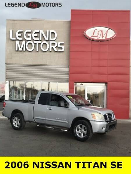 2006 Nissan Titan for sale at Legend Motors of Detroit - Legend Motors of Ferndale in Ferndale MI
