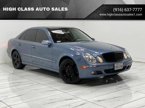 2006 Mercedes-Benz E-Class for sale at HIGH CLASS AUTO SALES in Rancho Cordova CA