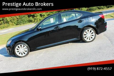 2009 Lexus IS 250 for sale at Prestige Auto Brokers in Raleigh NC