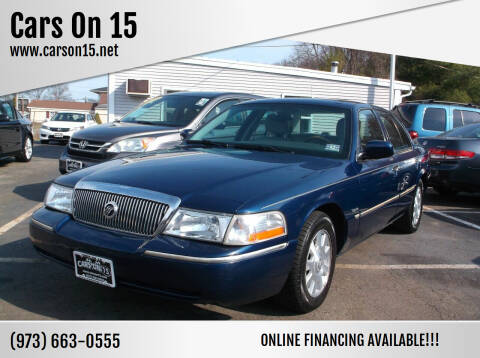 2005 Mercury Grand Marquis for sale at Cars On 15 in Lake Hopatcong NJ
