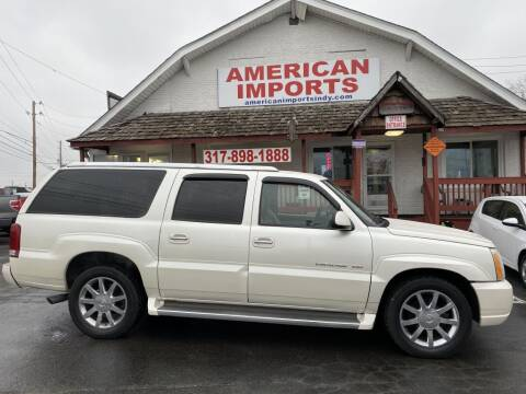 2006 Cadillac Escalade ESV for sale at American Imports INC in Indianapolis IN