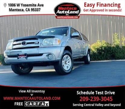 2005 Toyota Tundra for sale at Manteca Auto Land in Manteca CA