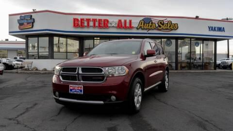 2013 Dodge Durango for sale at Better All Auto Sales in Yakima WA