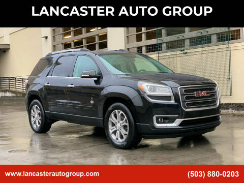 2013 GMC Acadia for sale at LANCASTER AUTO GROUP in Portland OR