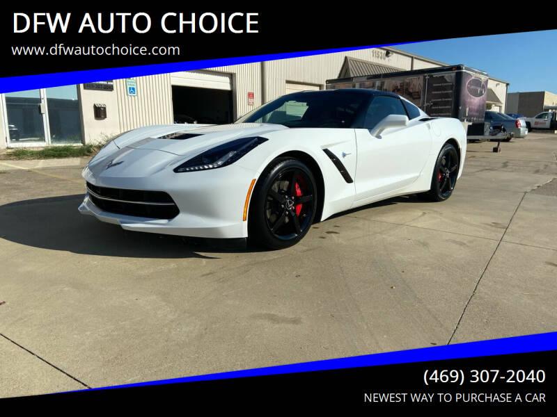 2015 Chevrolet Corvette for sale at DFW AUTO CHOICE in Dallas TX