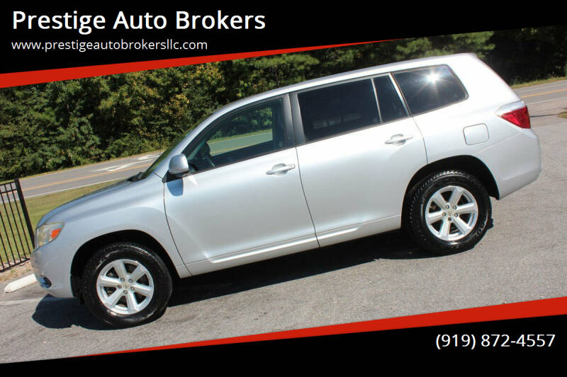 2008 Toyota Highlander for sale at Prestige Auto Brokers in Raleigh NC