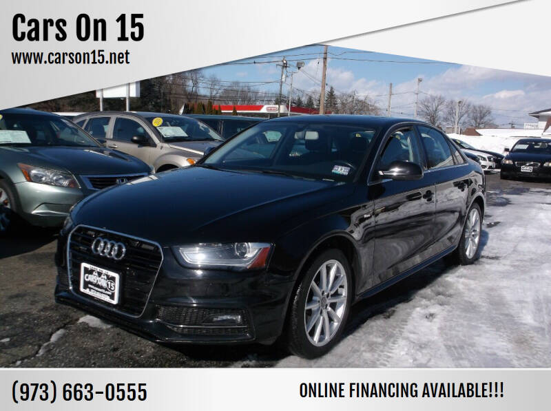 2015 Audi A4 for sale at Cars On 15 in Lake Hopatcong NJ