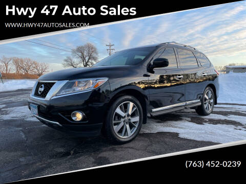 2013 Nissan Pathfinder for sale at Hwy 47 Auto Sales in Saint Francis MN