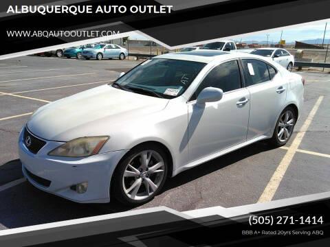 2006 Lexus IS 250 for sale at ALBUQUERQUE AUTO OUTLET in Albuquerque NM