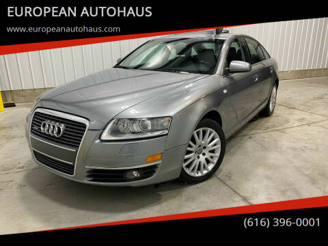 2007 Audi A6 for sale at EUROPEAN AUTOHAUS in Holland MI