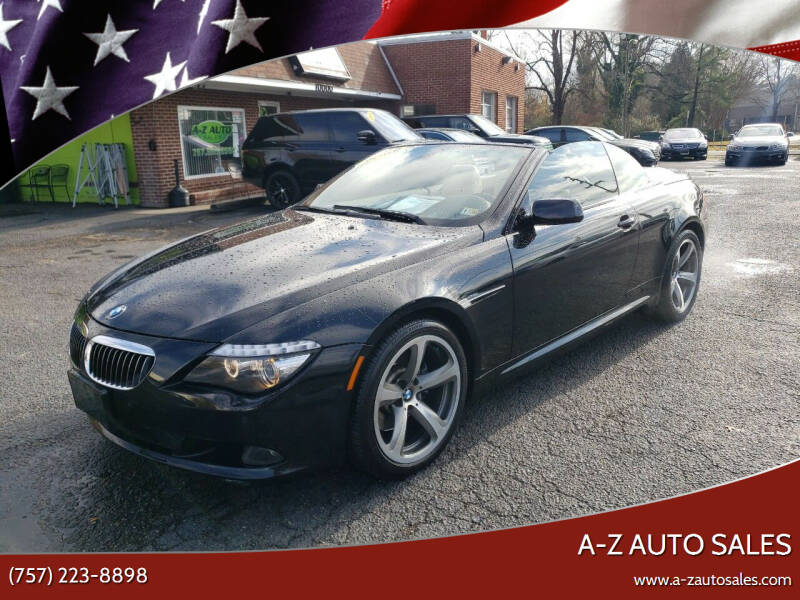 2008 BMW 6 Series for sale at A-Z Auto Sales in Newport News VA