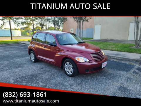 2006 Chrysler PT Cruiser for sale at TITANIUM AUTO SALE in Houston TX