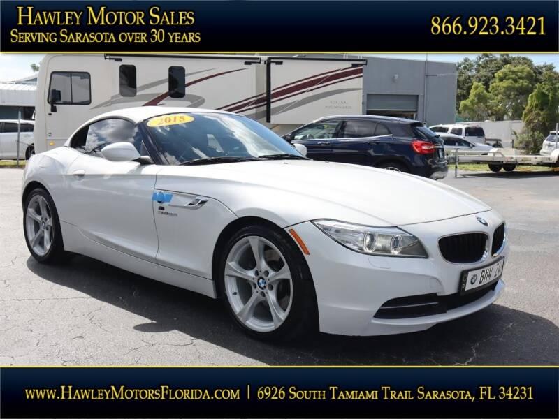 2015 BMW Z4 for sale at Hawley Motor Sales in Sarasota FL