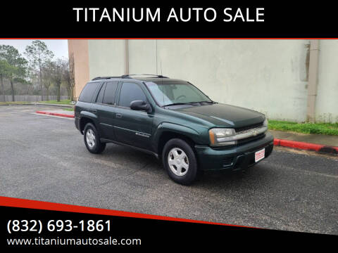 2002 Chevrolet TrailBlazer for sale at TITANIUM AUTO SALE in Houston TX