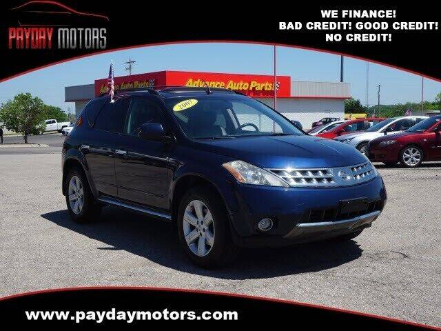 2007 Nissan Murano for sale at Payday Motors in Wichita KS