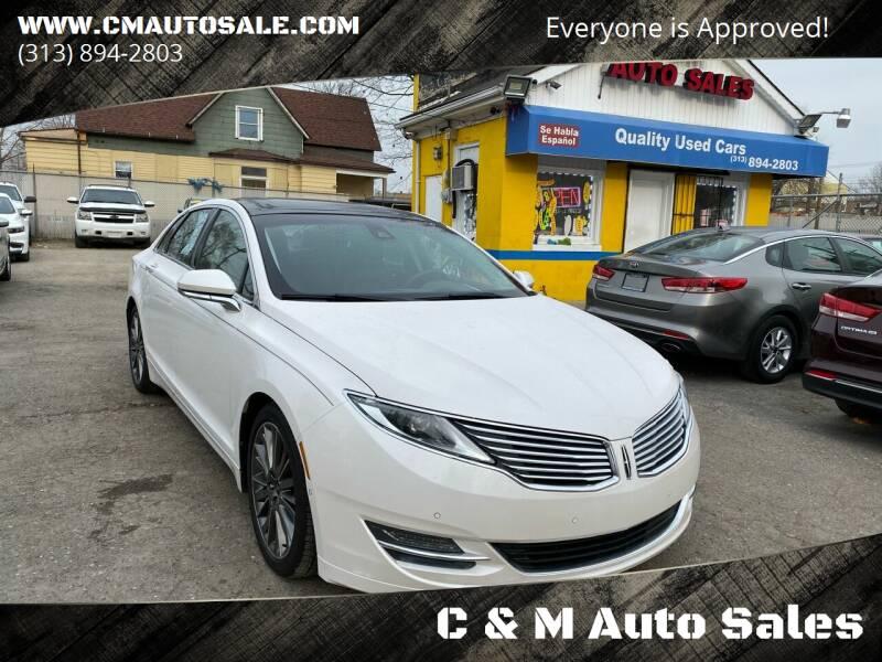 2013 Lincoln MKZ for sale at C & M Auto Sales in Detroit MI