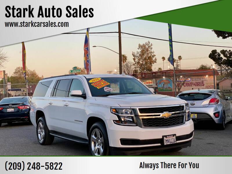 2016 Chevrolet Suburban for sale at Stark Auto Sales in Modesto CA