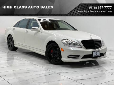 2010 Mercedes-Benz S-Class for sale at HIGH CLASS AUTO SALES in Rancho Cordova CA