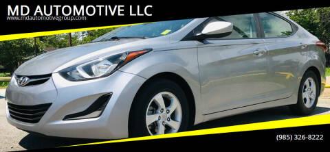 2015 Hyundai Elantra for sale at MD AUTOMOTIVE LLC in Slidell LA