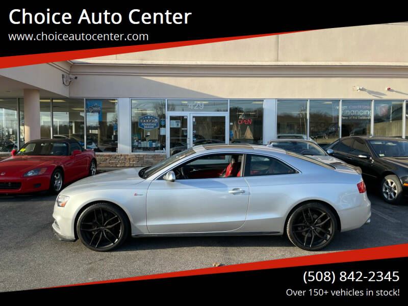 2013 Audi S5 for sale at Choice Auto Center in Shrewsbury MA